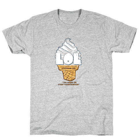 LOL Ice Cream Mens T-Shirt