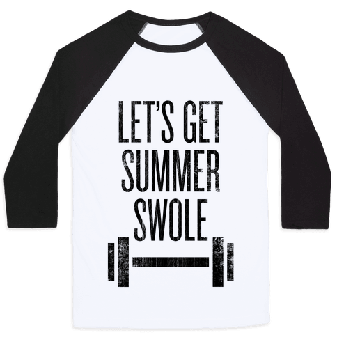 Summer Swole Baseball Tee