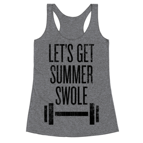 Summer Swole Racerback Tank Top
