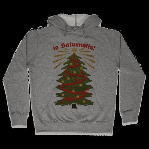 Io Saturnalia! Hooded Sweatshirt