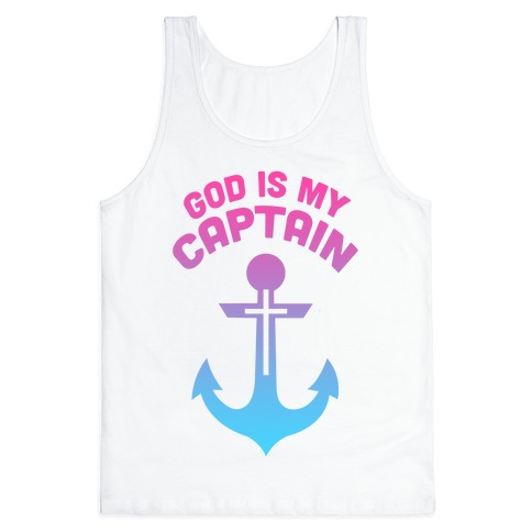 God is My Captain Tank Top