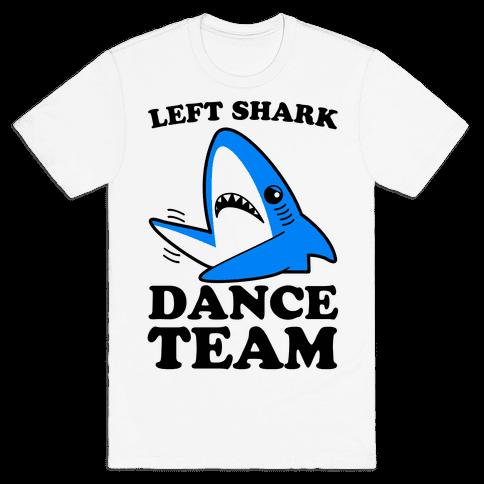 Left Shark Dance Team Mens T-Shirt