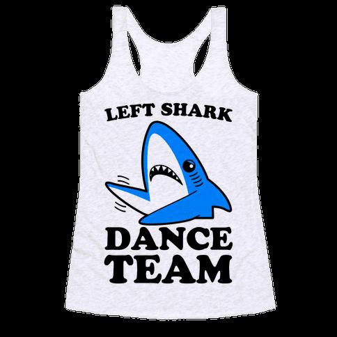 Left Shark Dance Team Racerback Tank Top