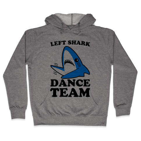 Left Shark Dance Team Hooded Sweatshirt