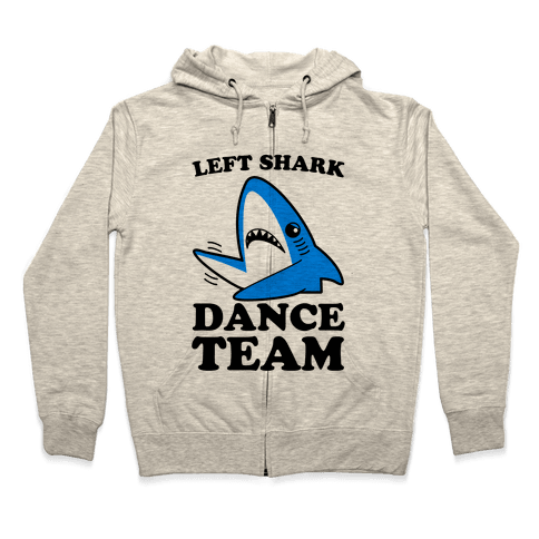 Left Shark Dance Team Zip Hoodie