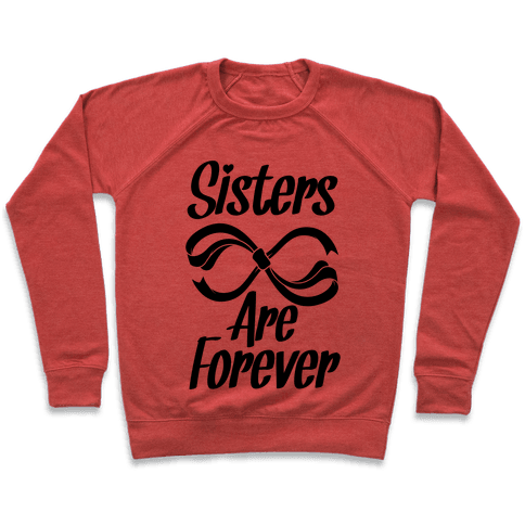 Sisters Are Forever Pullover