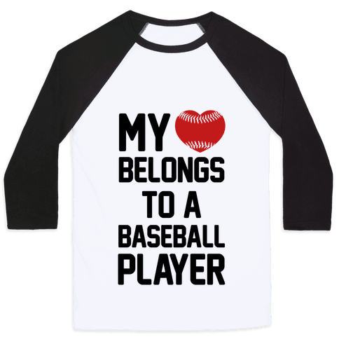 My Heart Belongs to a Baseball Player Baseball Tee
