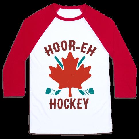 Hoor-Eh Hockey Baseball Tee