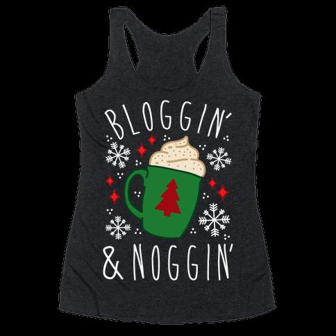 Bloggin' and Noggin' Racerback Tank Top