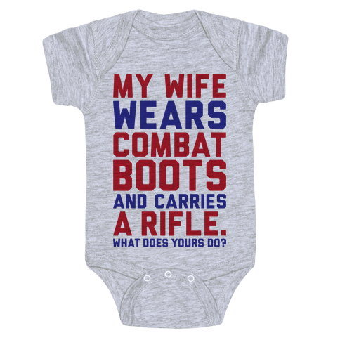 My Wife Wears Combat Boots Baby Onesy