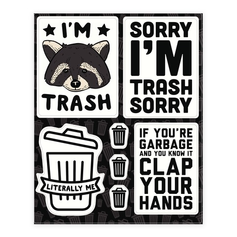 I'm Trash Sticker and Decal Sheet