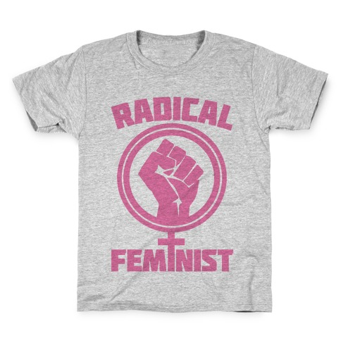 Radical Feminist Kids T-Shirt