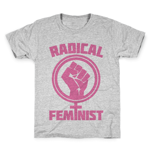 Radical Feminist Kids T-Shirt
