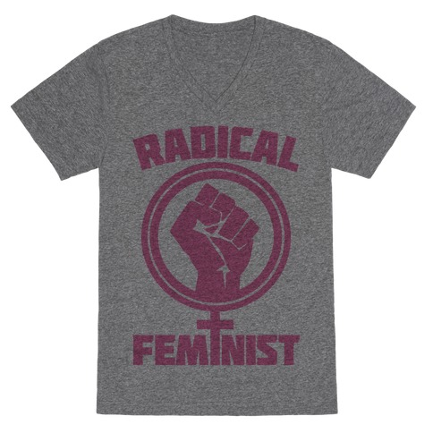 Radical Feminist V-Neck Tee Shirt