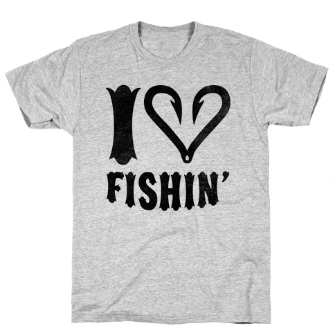 I Love Fishin' Mens T-Shirt