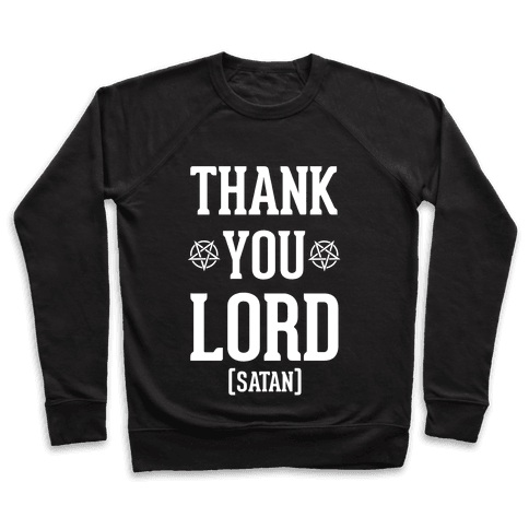 Thank You Lord (Satan) Pullover