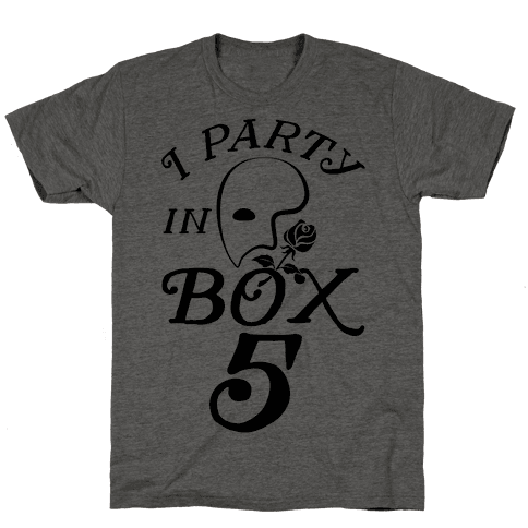 I Party In Box 5 Mens T-Shirt