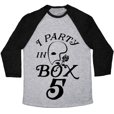 I Party In Box 5 Baseball Tee