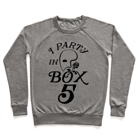 I Party In Box 5 Pullover