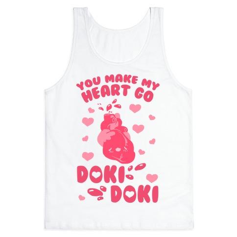 You Make My Heart Go Doki Doki Tank Top