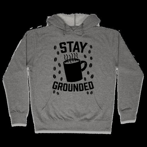 Stay Grounded Hooded Sweatshirt