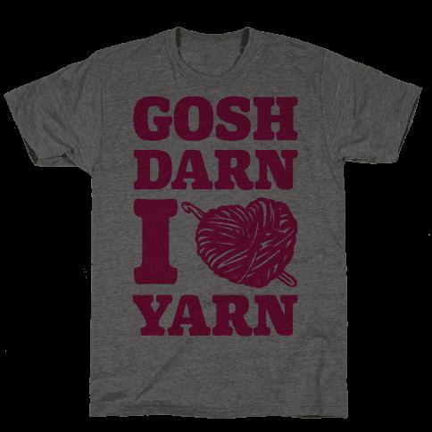 Gosh Darn I Love Yarn