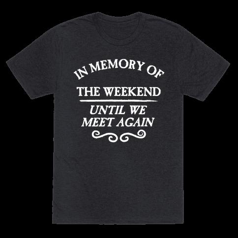 In Memory Of The Weekend - Until We Meet Again
