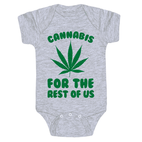 Cannabis For The Rest Of Us Baby Onesy