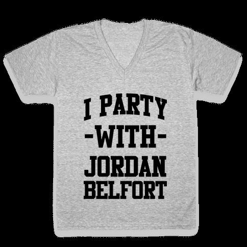 I Party with Jordan Belfort V-Neck Tee Shirt