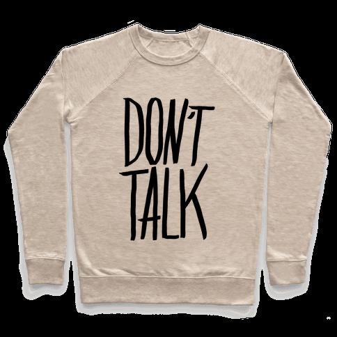 Don't Talk Pullover