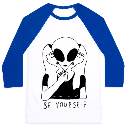 Be Yourself Alien Baseball Tee