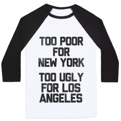 Too Poor For New York Baseball Tee