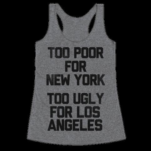 Too Poor For New York Racerback Tank Top
