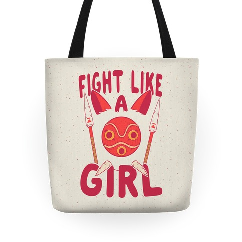 Fight Like A Girl San Parody Tote