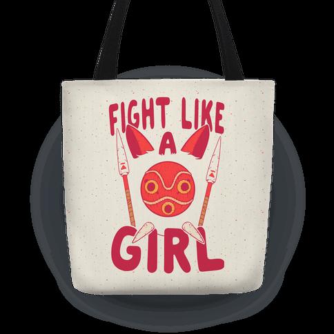Fight Like A Girl San Parody Tote