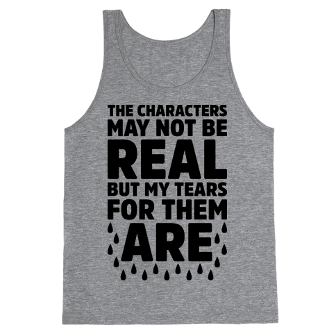 The Characters May Not Be Real Tank Top