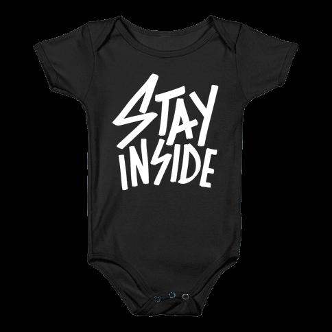 Stay Inside Baby Onesy
