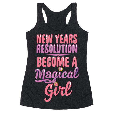 New Years Resolution: Become A Magical Girl