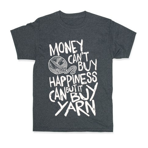 You Can/'t Buy Happiness But Can Yarn And Standard Women/'s T-Shirt Knitting