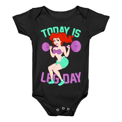 Today Is Leg Day Baby Onesy