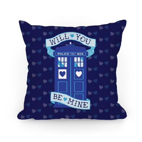 Will You Be Mine (Tardis) Pillow Pillow