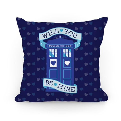Will You Be Mine (Tardis) Pillow Pillow
