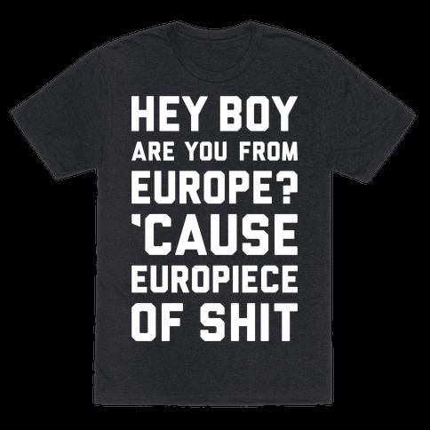 Europiece Of Shit