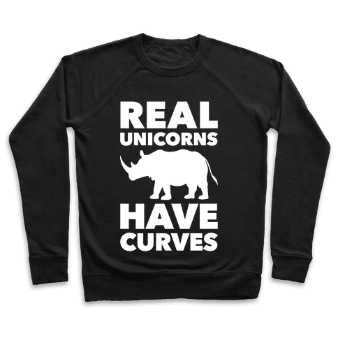Real Unicorns Have Curves Pullover