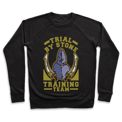 Trial by Stone Training Team Pullover