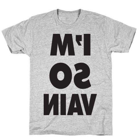 I'm So Vain (Tank) T-Shirt