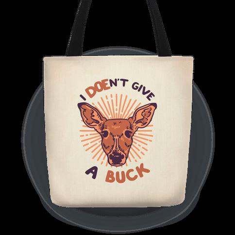 I Doe-n't Give a Buck