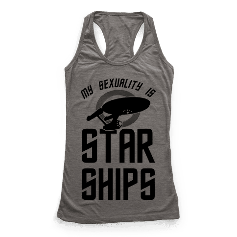 My Sexuality Is Starships Racerback Tank Top
