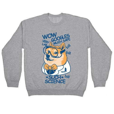 Science Doge Pullover