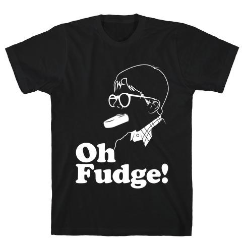 Oh Fudge! T-Shirt